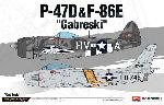 "Academy P-47D&F-86E  ""Gabreski""  1:72"
